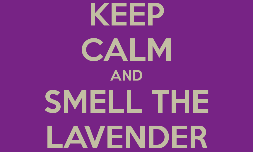 keep-calm-and-smell-the-lavender-3
